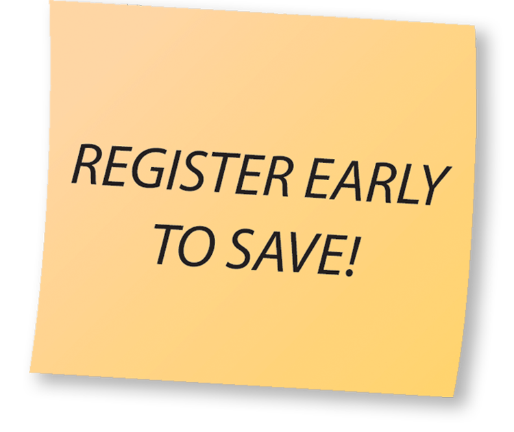 Register Early to Save! on a sticky note