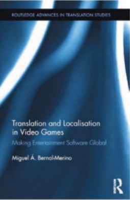 Translation and Localisation in Video Games