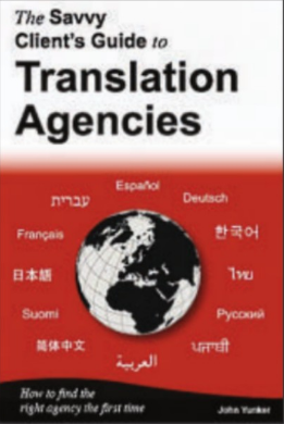 The Savvy CLient's Guide to Translation Agencies review