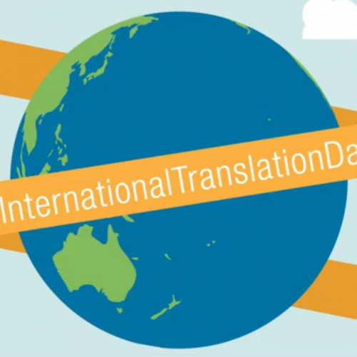 Celebrating Translators and Interpreters: International Translation Day 2019
