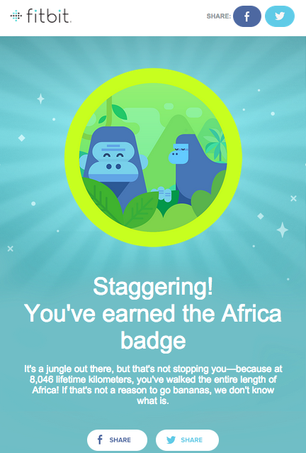 Fitbit Gamification Badge for Achieving 8,000 KMs. More to Africa than monkeys and bannanas.